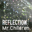 REFLECTION{Drip}/CD/TFCC-86544