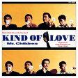 Kind of Love/CD/TFCC-88026