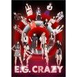 E.G.CRAZY(初回生産限定盤/Blu-ray Disc付)/CD/RZCD-86233