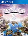 トロピコ 6/PS4/D 17才以上対象 スクウェア・エニックス