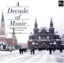 A Decade of Music / 札幌大学吹奏楽団