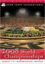 2008 DCI World Championships/World Class vol.1(Division I Finals vol.1)(2枚組)