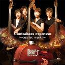 Contrabass espresso-quartet works-/CD/XQFP-1035