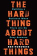 HARD THING ABOUT HARD THINGS,THE(H) /HARPER BUSINESS (USA)/MARK MILLER