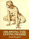 DRAWING THE LIVING FIGURE /DOVER PUBLICATIONS INC (USA)./JOSEPH SHEPPARD画像