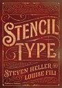 Stencil Type /THAMES & HUDSON/Steven Heller