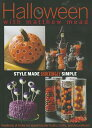 Halloween with Matthew Mead: Style Made Shockingly Simple /OXMOOR HOUSE INC/Matthew Mead画像