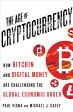 The Age of Cryptocurrency: How Bitcoin and Digital Money Are Challenging the Global Economic Order /ST MARTINS PR INC/Paul Vigna