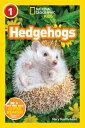 National Geographic Readers: Hedgehogs (Level 1) /NATL SOC/Mary Quattlebaum