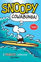 Snoopy: Cowabunga! (Peanuts Amp! Series Book 1): A Peanuts Collection Original/ANDREWS & MCMEEL/Peanuts Worldwide LLC画像