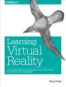 Learning Virtual Reality: Developing Immersive Experiences and Applications for Desktop, Web, Mo /O'REILLY & ASSOC INC/Tony Parisi