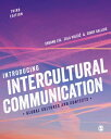 Introducing Intercultural Communication: Global Cultures and Contexts /SAGE PUBN/Shuang Liu