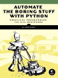 Automate the Boring Stuff with Python: Practical Programming for Total Beginners /NO STARCH PR/Al Sweigart