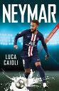 Neymar: 2021 Updated Edition /ICON BOOKS/Luca Caioli