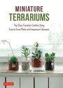 MINIATURE TERRARIUMS /タトル出版/FOURWORDS チャールズ・イー・タトル出版 9784805314777