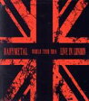 BABYMETAL / Live In London -babymetal World Tour 2014-
