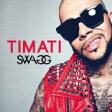 Timati / Swagg 輸入盤