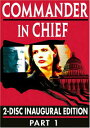 Commander in Chief: Inagural Edition - Part 1 DVD