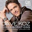 Dave Koz デイブコズ / Collaborations: 25th Anniversary Collection 輸入盤